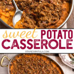 how to make sweet potato casserole with pecan streusel