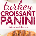 turkey brie croissant panini recipe
