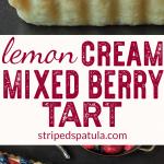 sponsored lemon cream mixed berry tart recipe