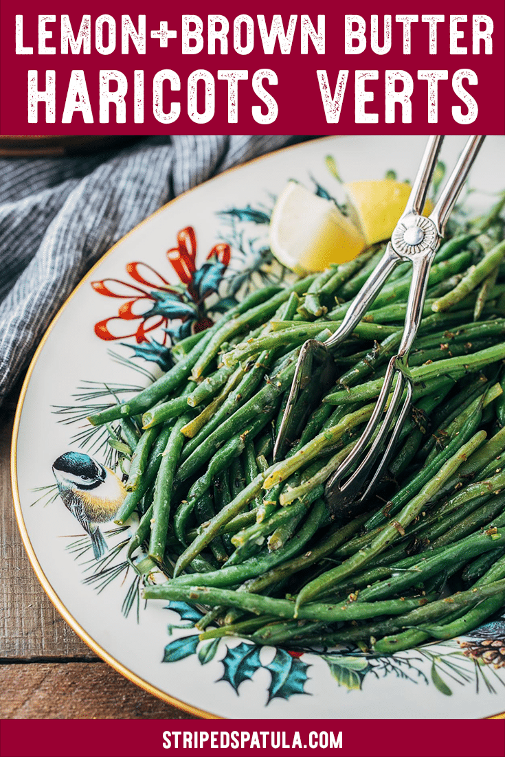 Haricots Verts with lemon-herb brown butter sauce are a great side dish for any dinner, especially during the holidays! These sautéed green beans are easy to make and on the table in less than 30 minutes! #haricotsverts #greenbeansrecipe #greenbeanssidedish #vegetables #christmasdinner #thanksgiving