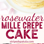 rosewater mille crepes recipe (sponsored)