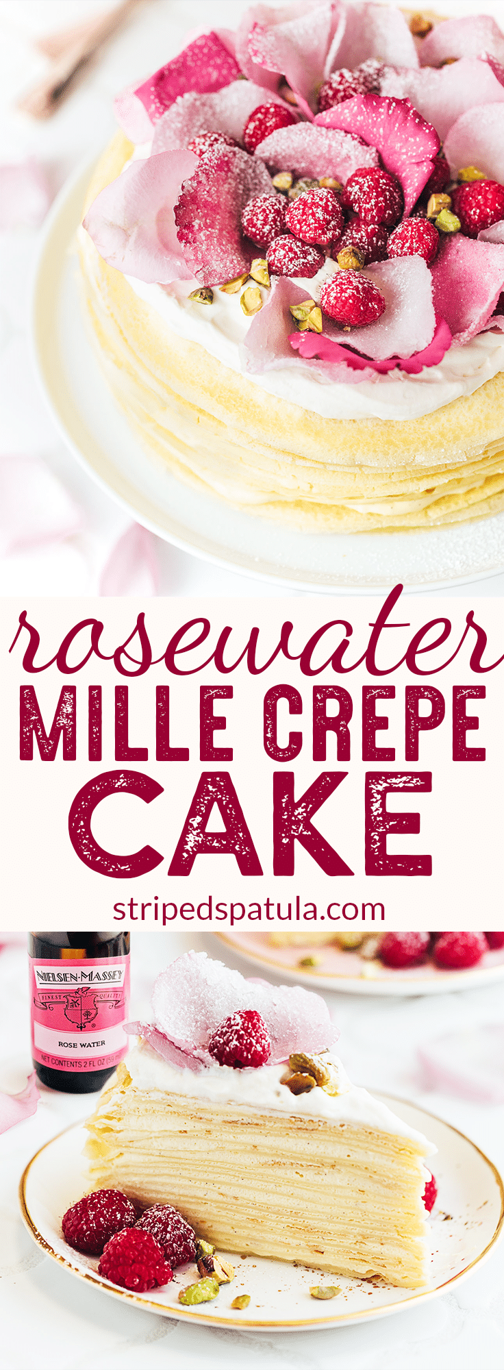 {sponsored} Mille Crepe Cake Recipe with Rose Water Cream | Rosewater Recipes | Nielsen Massey Vanilla | Nielsen Massey Rose Water | Crepe Recipe | Crepes | Dessert Recipes | #stripedspatula #crepe #dessertrecipes