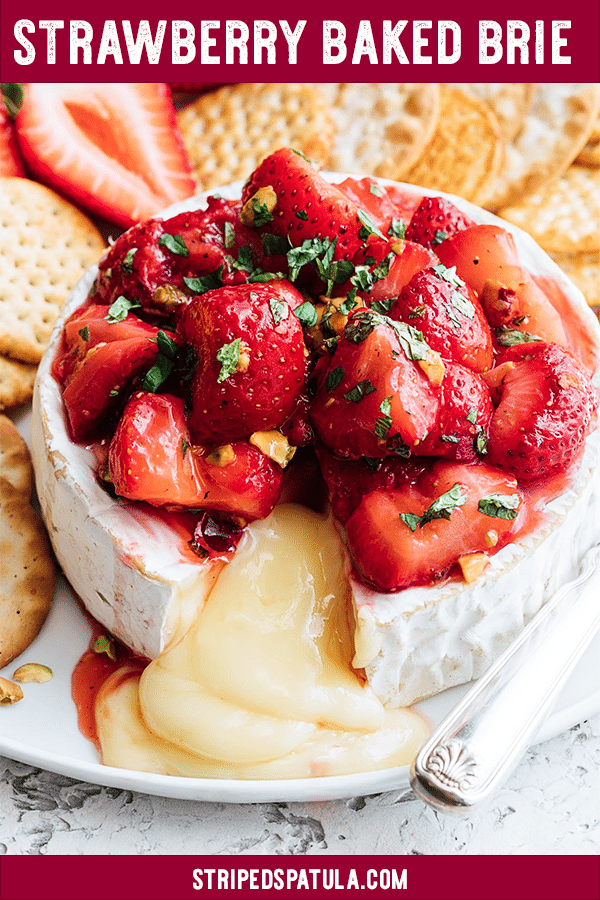 Roasted Strawberry Baked Brie {sponsored} | Baked Brie Easy | Baked Brie Recipes | Brie Appetizer | Brie Recipes | Strawberry Recipes | Strawberries | Easy Appetizers For a Party | Appetizers Easy | Spring Recipes | #stripedspatula #strawberry #strawberries #strawberryseason #cheese #appetizer #brunch #easterrecipes #holidayrecipes