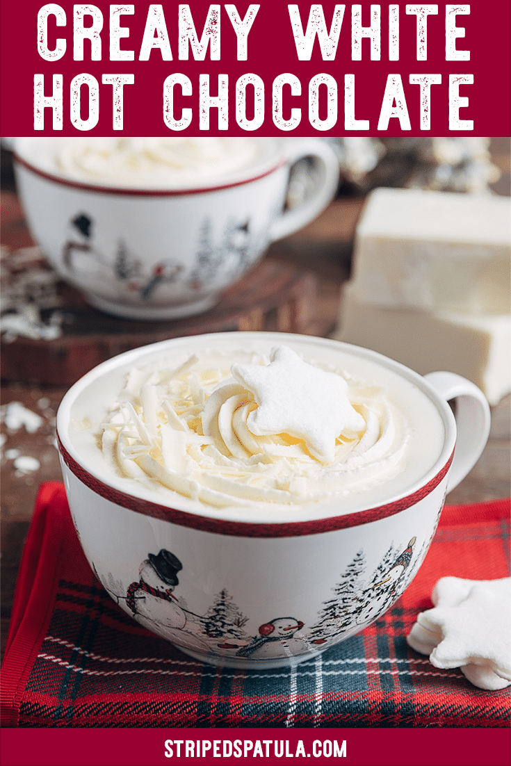 Cozy up to a mug of this sweet, creamy White Hot Chocolate on a cold winter's day. You only need 4 ingredients and 10 minutes to make this easy recipe! Don't miss the boozy variations for adults. #hotchocolate #whitechocolate #hotchocolaterecipes