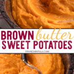 how to make whipped sweet potatoes with brown butter