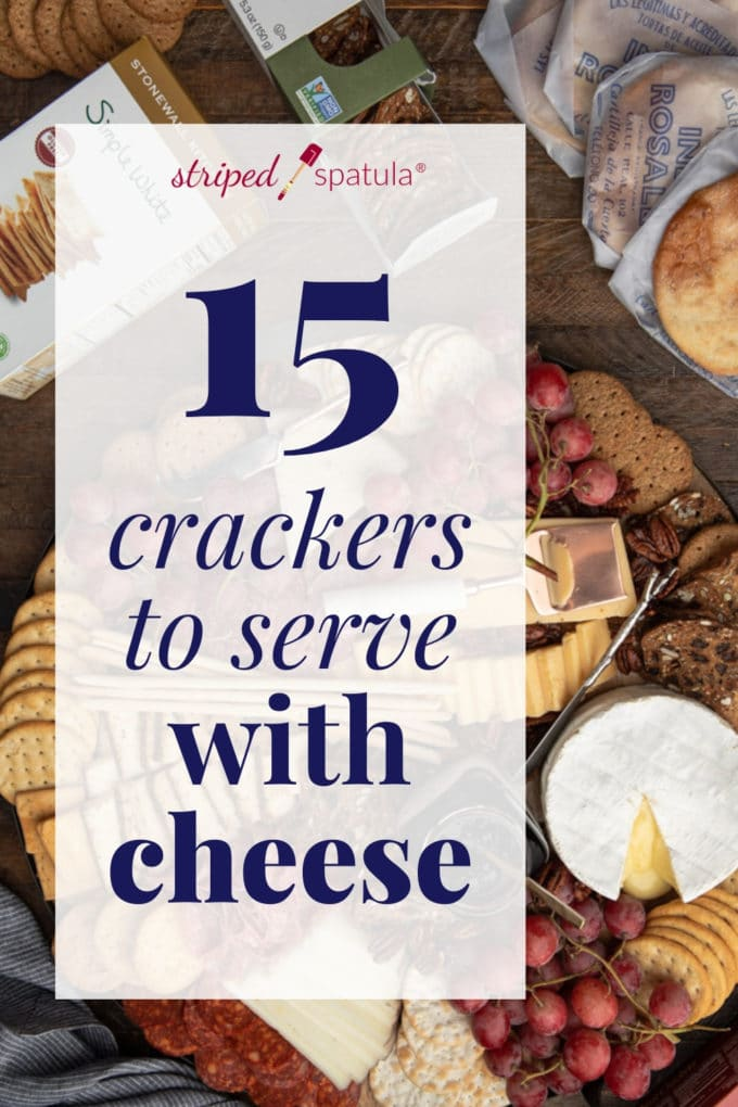 15 crackers to serve with cheese