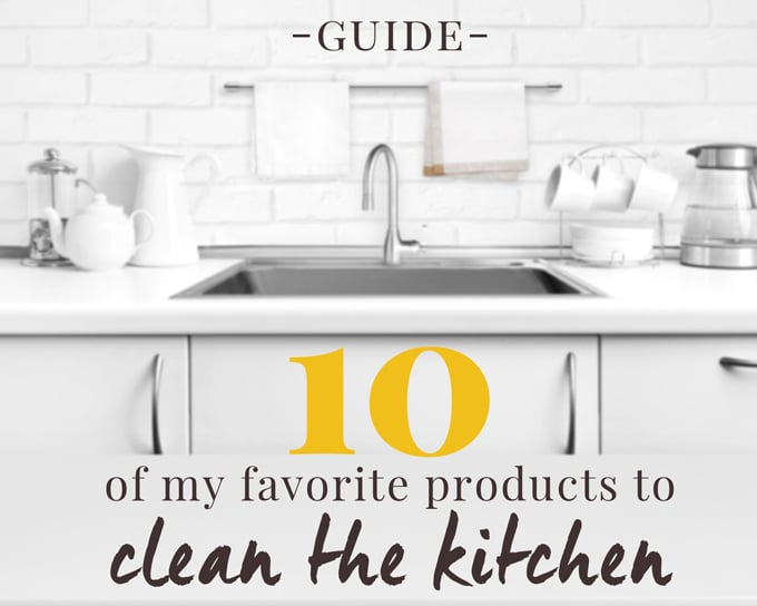 "image of a white kitchen with a text overlay that says ""10 of my favorite products to clean the kitchen."""
