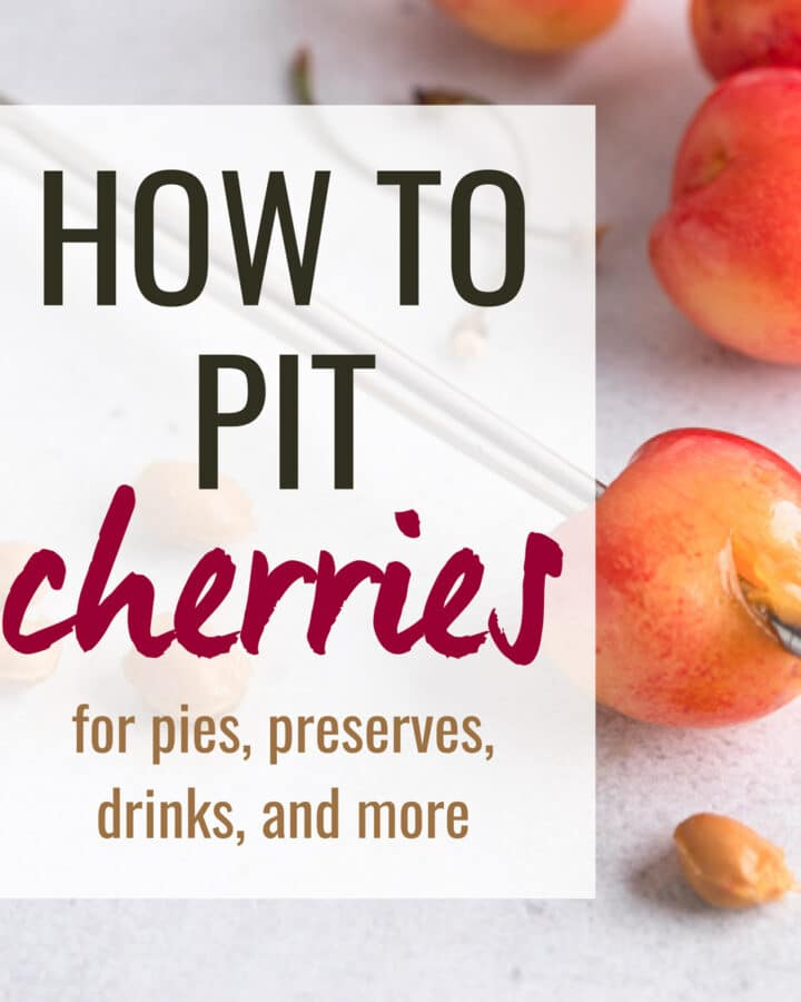 5 ways to pit cherries